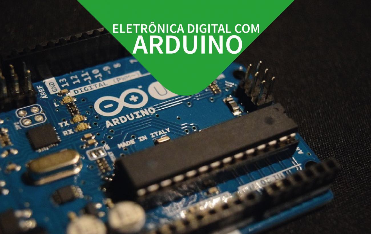 Eletrônica Digital com Arduino